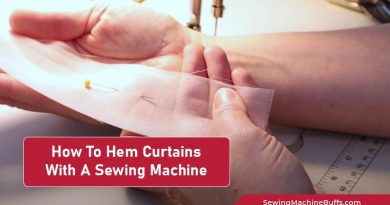 How To Hem Curtains With A Sewing Machine