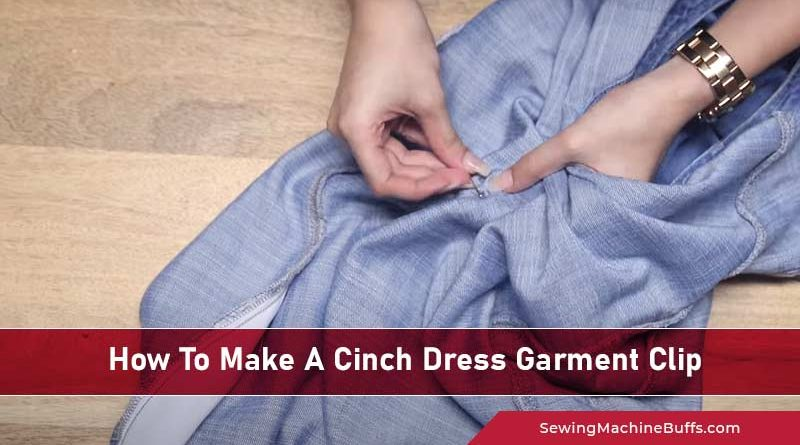 How To Cinch A Dress Garment Without Sewing