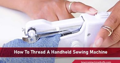 How To Thread A Handheld Sewing Machine