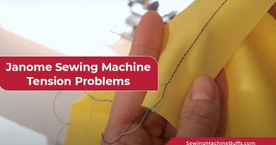 Janome Sewing Machine Tension Problems and Solutions