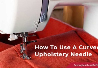 How To Use A Curved Upholstery Needle