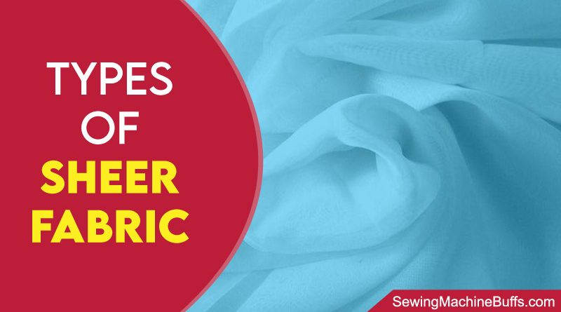 Types Of Sheer Fabric