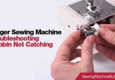 Singer Sewing Machine Troubleshooting Bobbin Not Catching – Reasons and Solutions